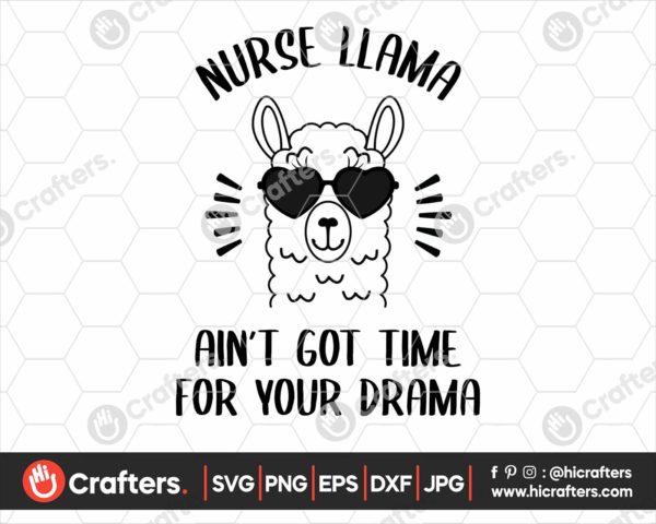 034 Nurse Llama Aint Got Time For Your Drama SVG