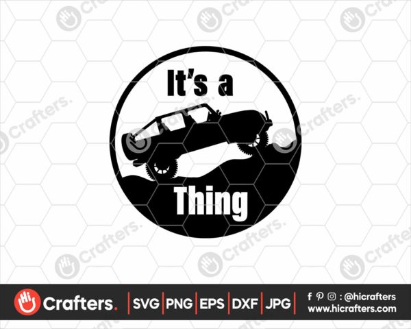 043 Its a Jeep Thing SVG