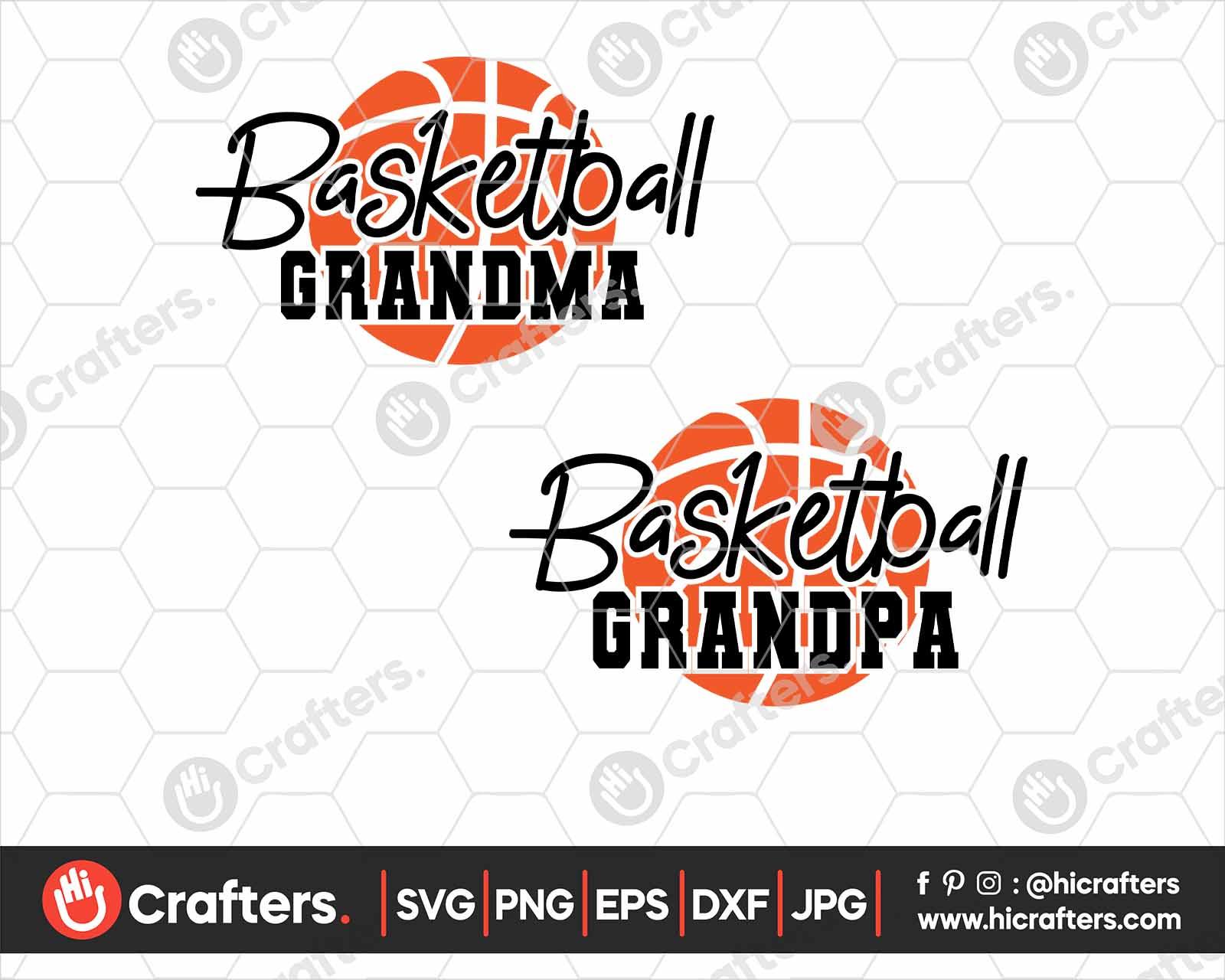 Basketball Grandma Svg Basketball Grandpa Svg Hi Crafters