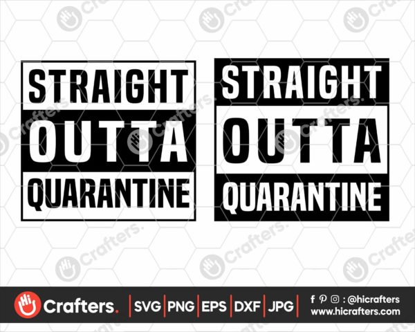 151 Straight Outta Quarantine SVG PNG