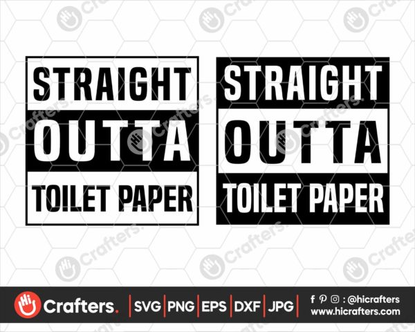 152 Straight Outta Toilet Paper SVG PNG