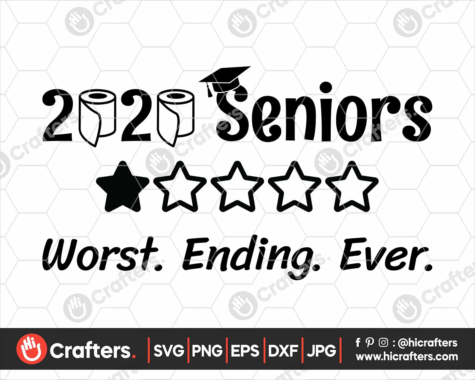 2020 Senior Quarantine Svg 2020 Toilet Paper Svg Hi Crafters