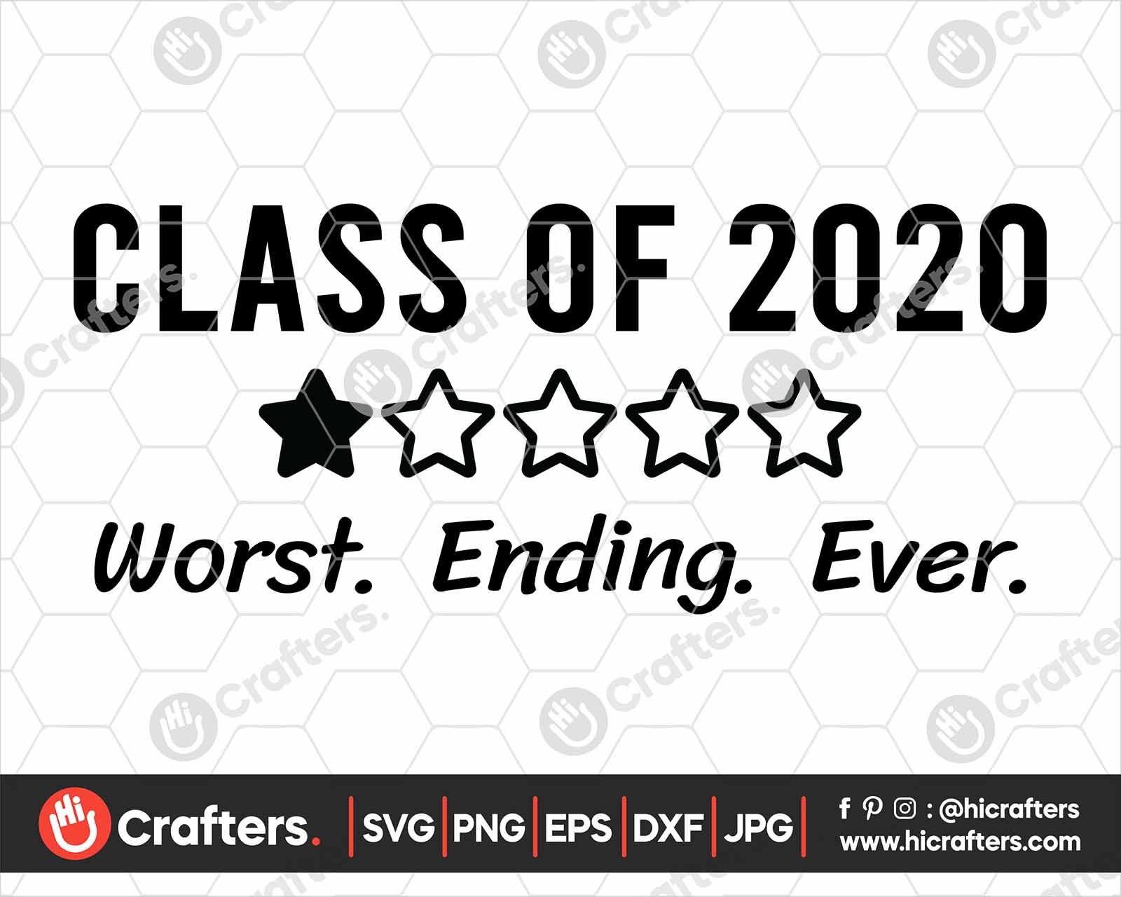Class Of 2020 Svg Class Of 2020 Quarantine Svg Hi Crafters