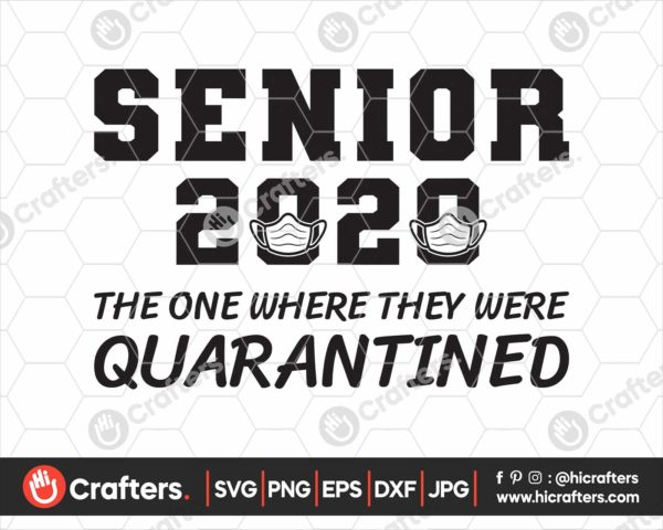 189 Senior The One Where They Were Quarantined SVG