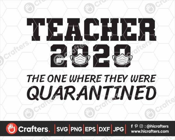 190 Teacher The One Where They Were Quarantined SVG