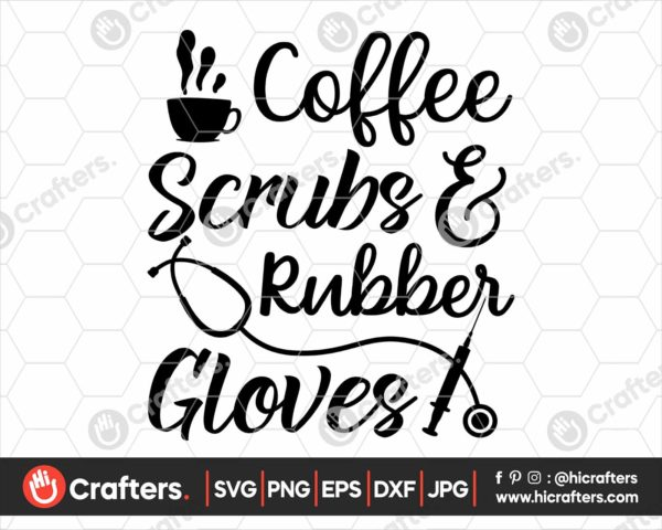 172 Coffee Scrubs and Rubber Gloves SVG