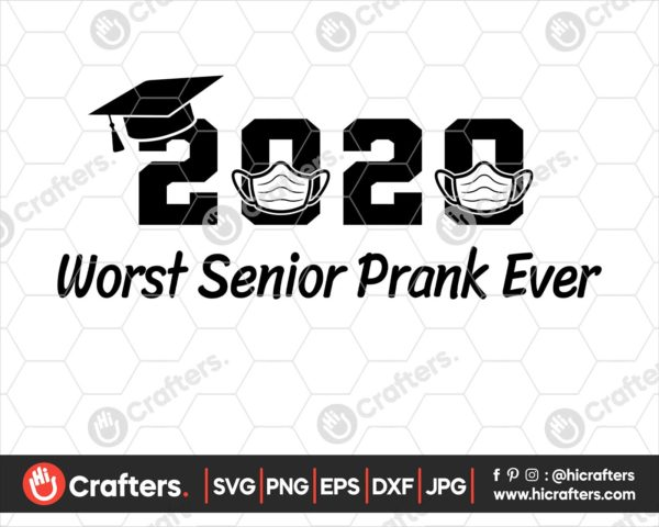 185 2020 worst senior prank svg