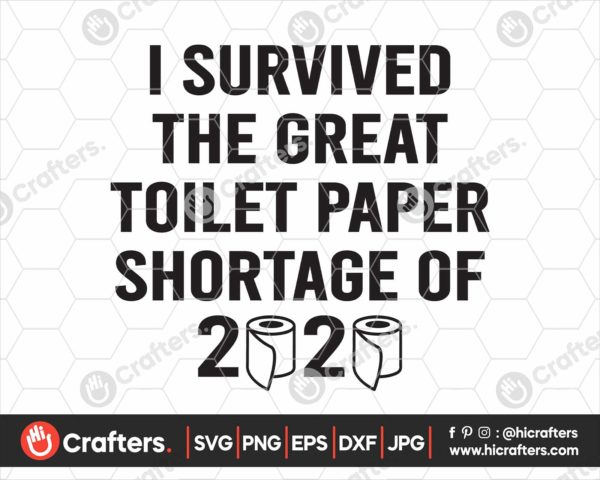 194 I Survived The Toilet Paper Shortage Of 2020 Svg