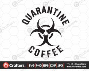 199 Quarantine Coffee Mug SVG