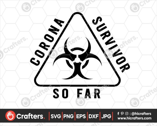 200 Corona Survivor svg png Quarantine Svg