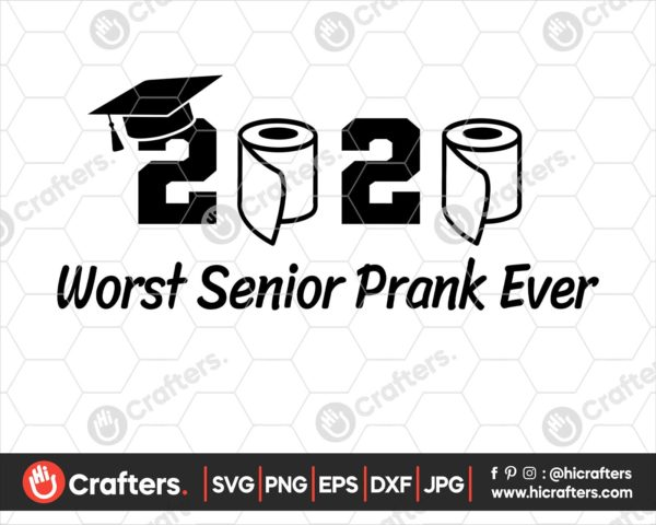 201 Senior 2020 Toilet Paper SVG PNG For Cricut