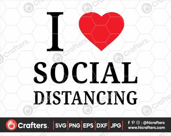 203 I Love Social Distancing Svg