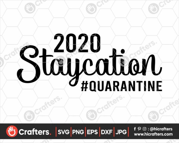 208 2020 Staycation Svg