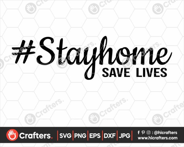 210 Stay Home Save Lives svg