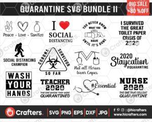 213 Quarantine SVG Bundle II