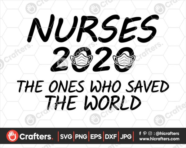 220 Nurses 2020 The One Who Saved The World SVG PNG
