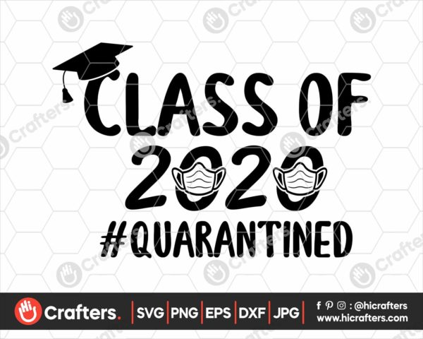 226 Class Of 2020 Quarantine Svg