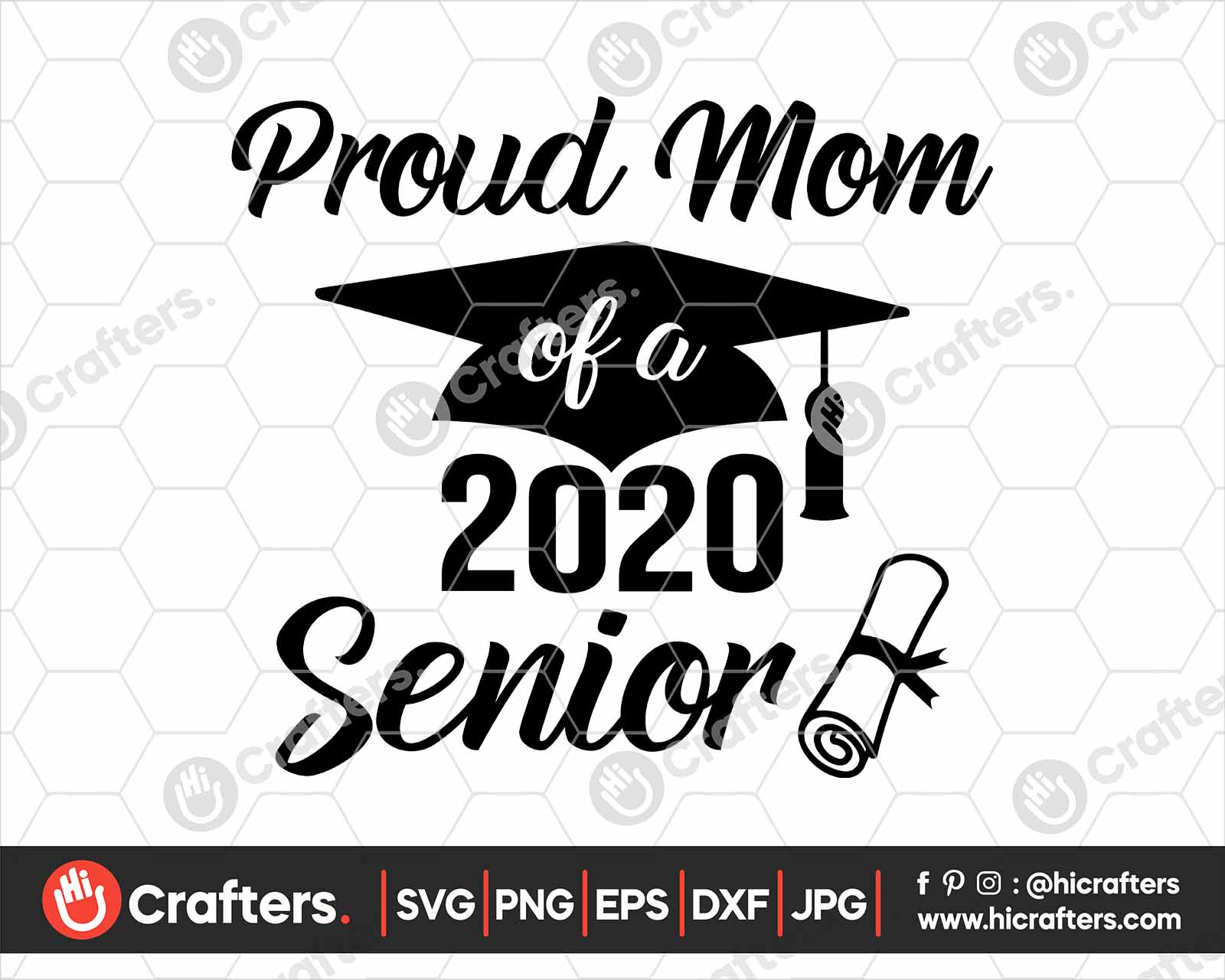 Proud Mom Of A 2020 Senior Svg Png For Cricut Hi Crafters
