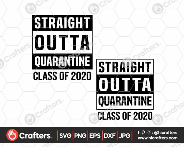 235 straight outta quarantine svg Class of 2020 SVG