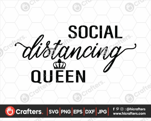 244 Social Distancing Queen SVG PNG