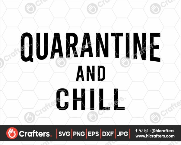 256 quarantine and chill svg png