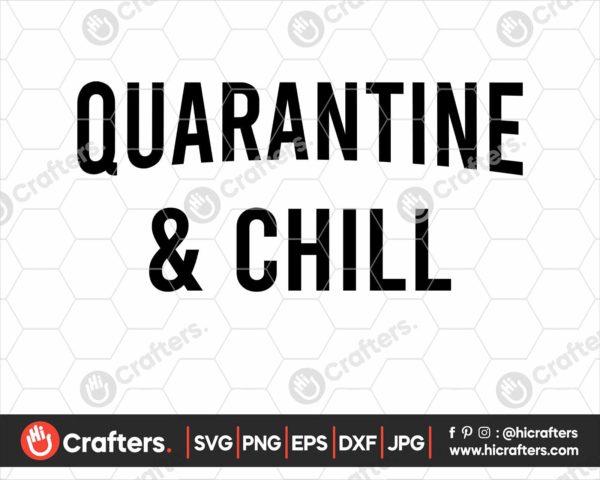 257 quarantine and chill svg