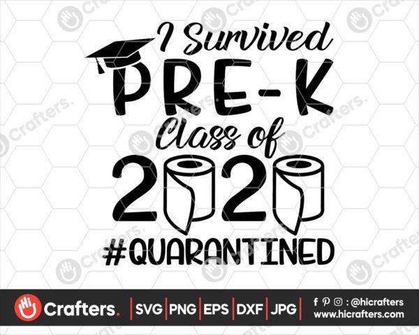 271 I Survived Pre K Quarantine SVG Class Of 2020 SVG PNG