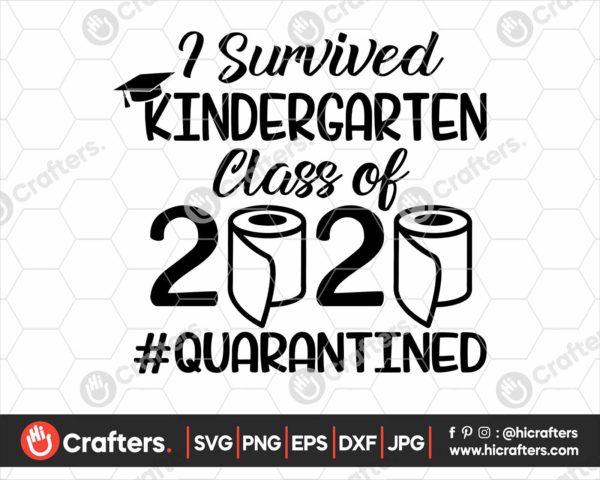 272 I Survived Kindergarten Quarantine SVG Class Of 2020 SVG PNG