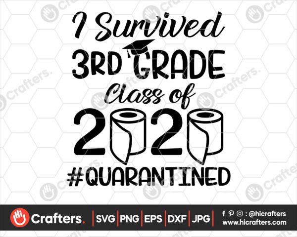 275 I Survived 3rd Grade Quarantine SVG Class Of 2020 SVG PNG