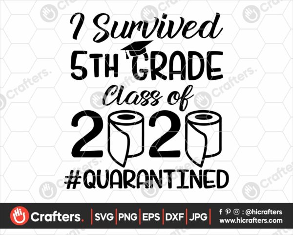 277 I Survived 5th Grade Quarantine SVG Class Of 2020 SVG PNG