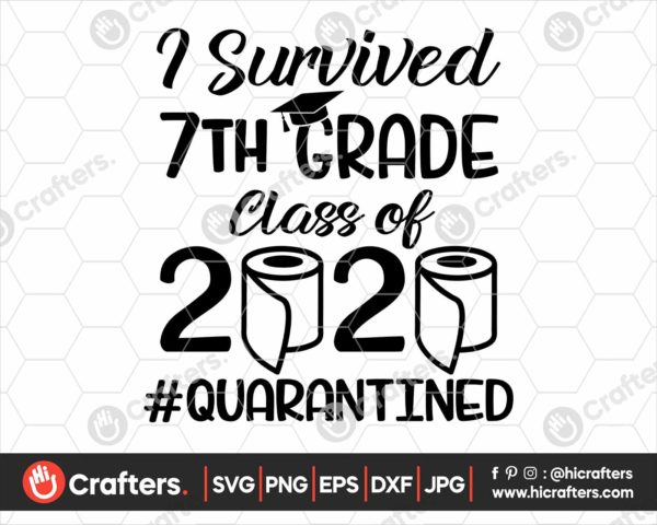 279 I Survived 7th Grade Quarantine SVG Class Of 2020 SVG PNG