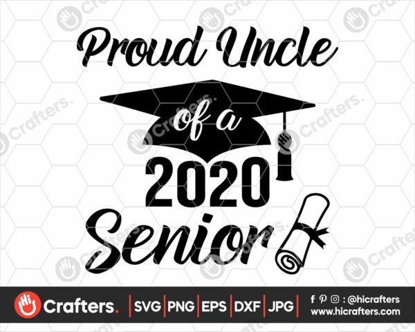 282 Proud uncle of a 2020 Senior SVG PNG