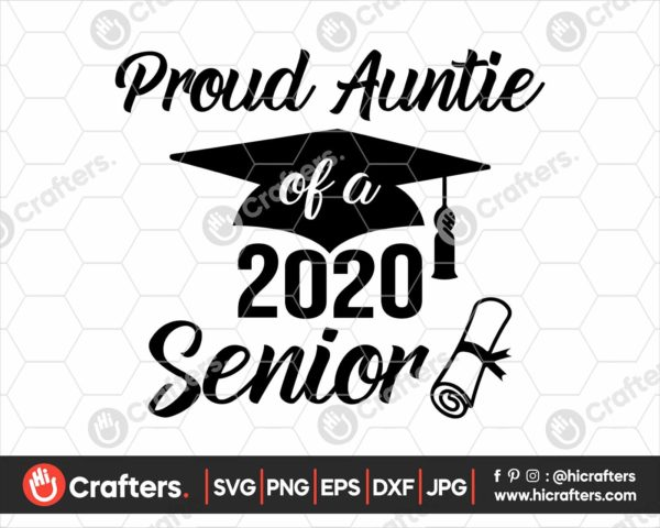 283 Proud Auntie of a 2020 Senior SVG PNG
