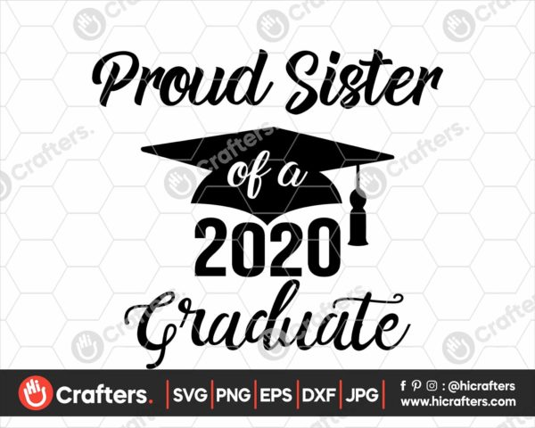 286 Proud Sister of a 2020 Graduate SVG PNG