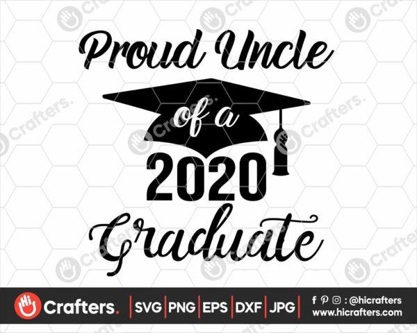 288 Proud Uncle of a 2020 Graduate SVG PNG