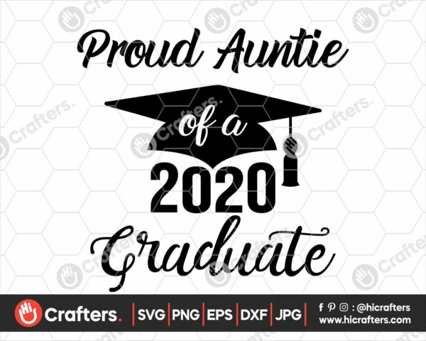 289 Proud Auntie of a 2020 Graduate SVG PNG