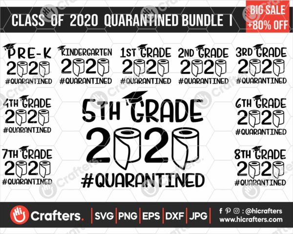 292 class of 2020 quarantine svg bundle