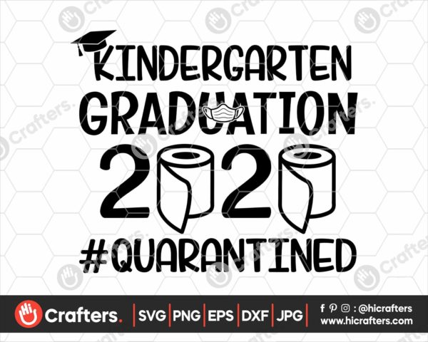 302 Kindergarten Graduation SVG Kindergarten 2020 Quarantine SVG