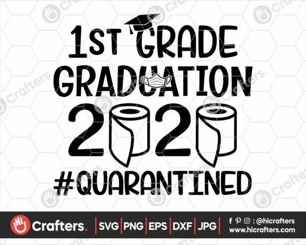 303 1st Grade Graduation SVG 1st Grade 2020 Quarantine SVG