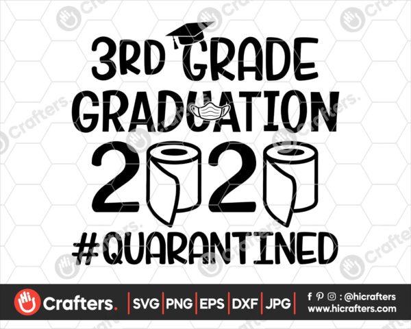 305 3rd Grade Graduation SVG 3rd Grade 2020 Quarantine SVG