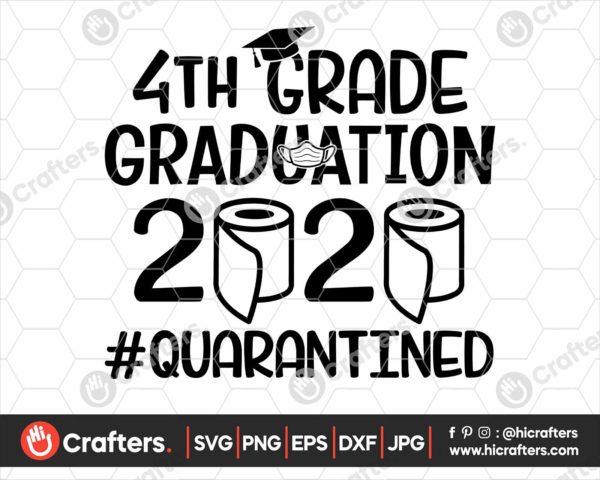 306 4th Grade Graduation SVG 4th Grade 2020 Quarantine SVG