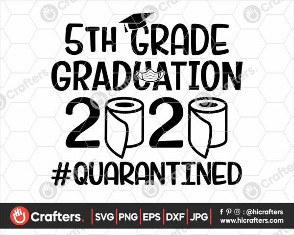 307 5th Grade Graduation SVG 5th Grade 2020 Quarantine SVG