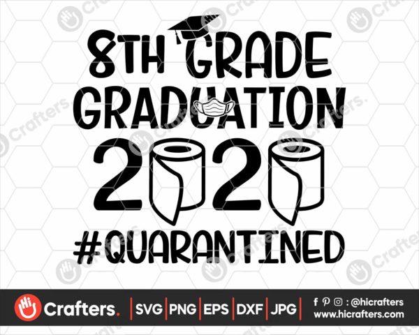 310 8th Grade Graduation SVG 8th Grade 2020 Quarantine SVG
