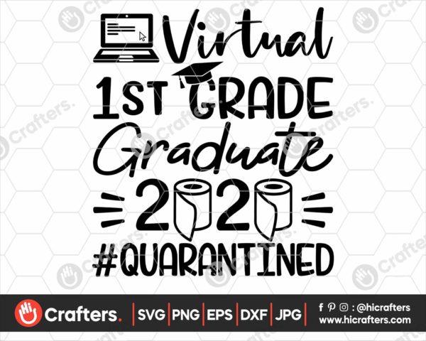 313 virtual 1st grade graduation svg 1st grade Quarantine svg png