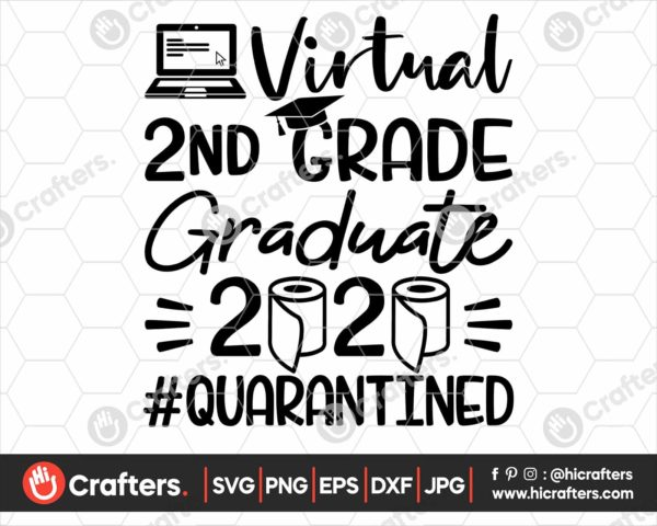 314 virtual 2nd grade graduation svg 2nd grade Quarantine svg png