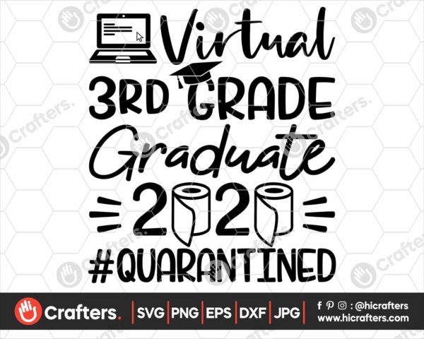315 virtual 3rd grade graduation svg 3rd grade Quarantine svg png