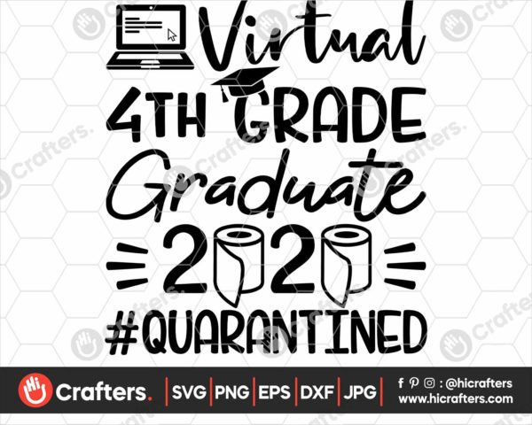 316 virtual 4th grade graduation svg 4th grade Quarantine svg png