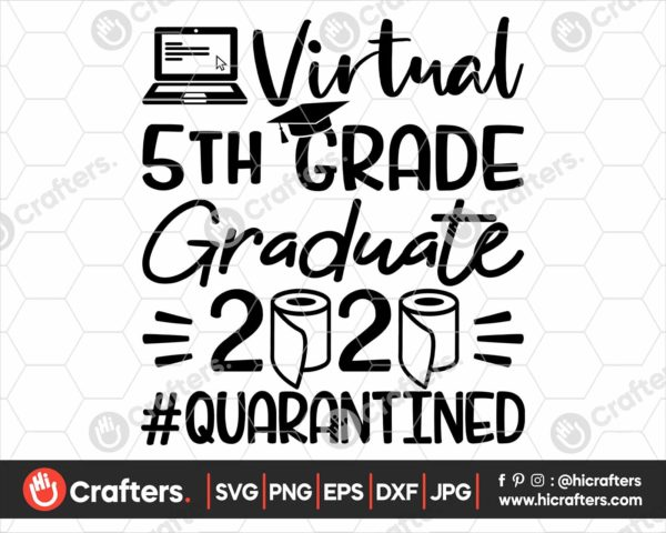 317 virtual 5th grade graduation svg 5th grade Quarantine svg png