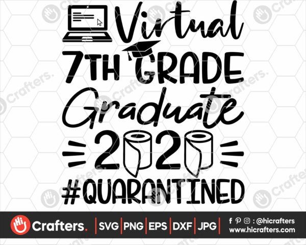 319 virtual 7th grade graduation svg 7th grade Quarantine svg png