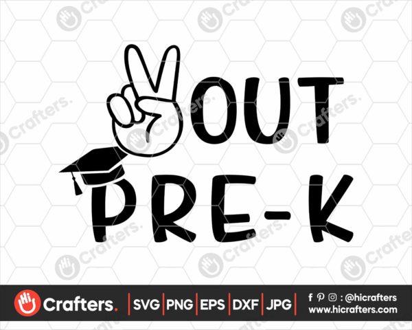 322 peace out Pre k svg Pre k graduation svg png